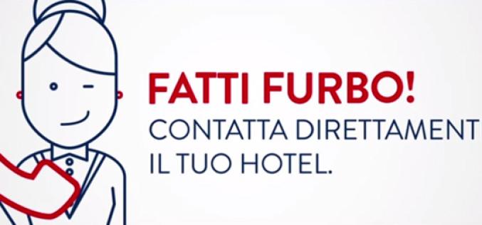Contatta direttamente il tuo albergo. Fatti furbo!