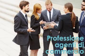 Professione Agente di Commercio: cosa fare per diventarlo