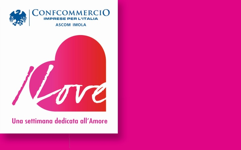 I LOVE… Una settimana dedicata all'amore. Dal 9 al 14 febbraio in tutti i Comuni del Circondario Imolese