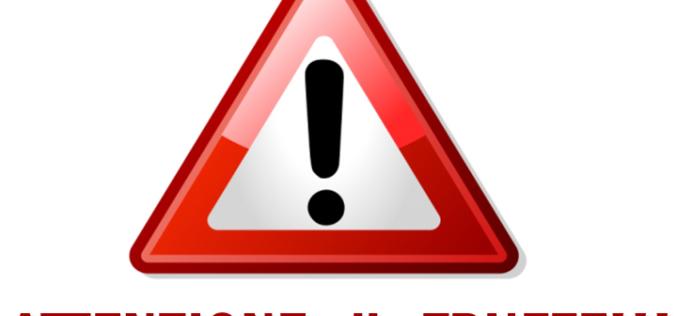 Attenzione alla truffa: richieste di pagamento ingannevoli