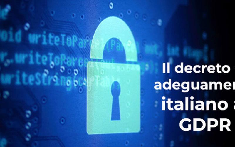 Privacy, pubblicato il decreto attuativo di armonizzazione delle regole sulla protezione dei dati personali