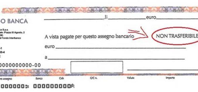 """ASSEGNI: sanzione ridotta per assegni privi della clausola """"NON TRASFERIBILE"""""""